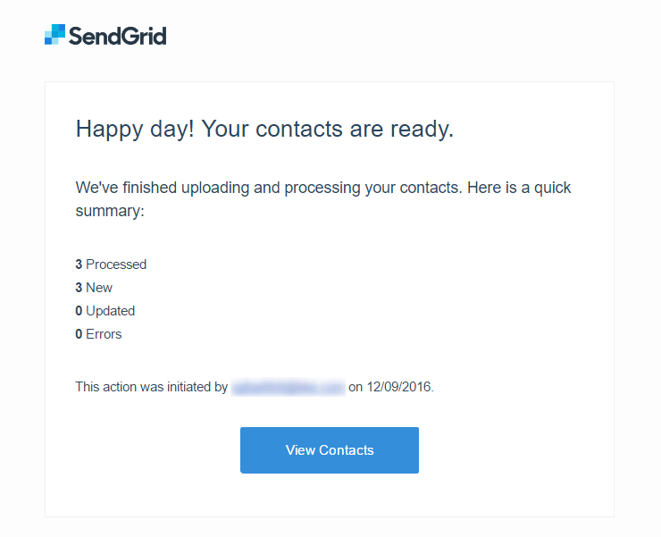 We've Finished Processing Your SendGrid Contact Upload!