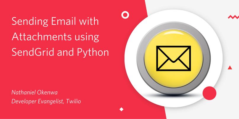 Twilio SendGridとPythonで添付ファイルを送信する方法